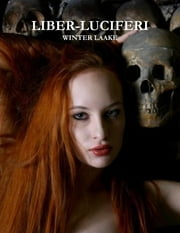 Liber-Luciferi ebook by Winter Laake