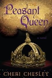 The Peasant Queen ebook by Cheri Chesley