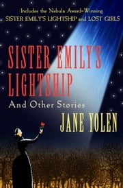 Sister Emily's Lightship - and Other Stories ebook by Jane Yolen