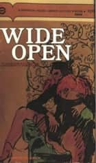 Wide Open ebook by Anonymous