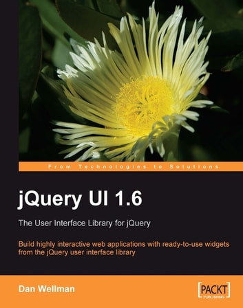 jQuery UI 1.10: The User Interface Library for jQuery