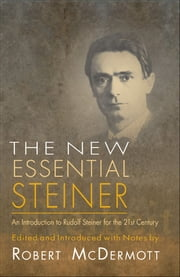 New Essential Steiner ebook by Rudolf Steiner; Robert McDermott