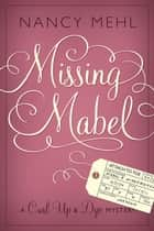 Missing Mabel ebook by Nancy Mehl