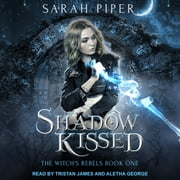 Shadow Kissed - A Reverse Harem Paranormal Romance audiobook by