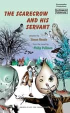 The Scarecrow and His Servant ekitaplar by Philip Pullman, Simon Reade