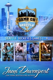 Game On in Seattle Games 1-4 - Seattle Sockeyes Hockey ebook by Jami Davenport