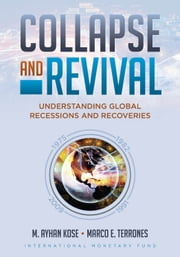 Collapse and Revival ebook by M. Kose,Marco Terrones