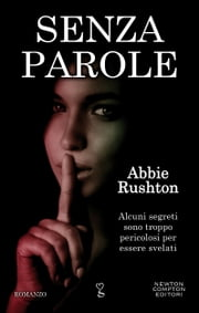 Senza parole ebook by Abbie Rushton