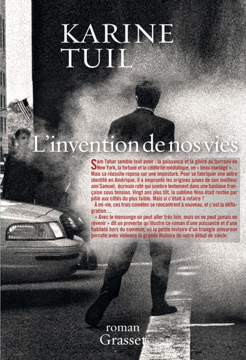L'invention de nos vies - Roman ebook by Karine Tuil