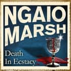 Death In Ecstasy audiobook by Ngaio Marsh