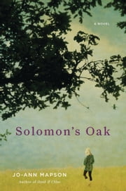 Solomon's Oak - A Novel ebook by Jo-Ann Mapson