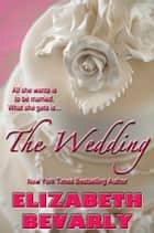 The Wedding ebook by Elizabeth Bevarly