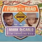 A Fork on the Road, Vol. 2 audiolibro by Mark DeCarlo, Mark DeCarlo, Yeni Alvarez, Mark DeCarlo, Yeni Álvarez, Yeni Álvarez