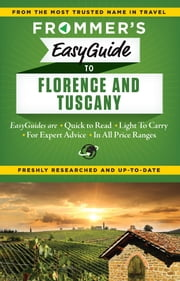 Frommer's EasyGuide to Florence and Tuscany ebook by Stephen Brewer,Donald Strachan