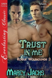 Trust in Me ebook by Marcy Jacks