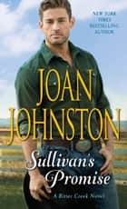 Sullivan's Promise ebook by Joan Johnston