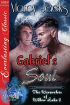 Gabriel's Soul ebook by Marcy Jacks