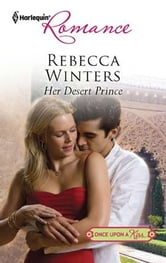 Her Desert Prince ebook by Rebecca Winters