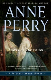 Slaves of Obsession - A William Monk Novel ebook by Anne Perry