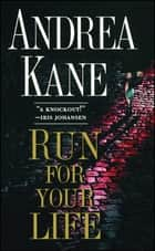 Run For Your Life eBook by Andrea Kane