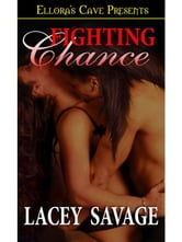 Fighting Chance ebook by Lacey Savage