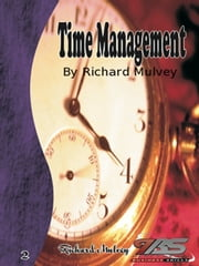 Time Management ebook by Richard Mulvey