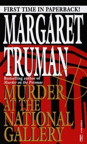 Murder at the National Gallery - A Capital Crimes Novel ebook by Margaret Truman