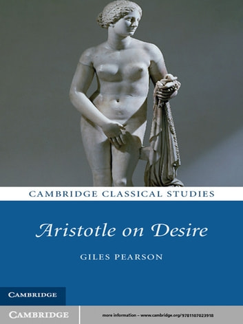 Aristotle on Desire ebook by Giles Pearson
