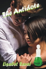 The Antidote ebook by Lisabet Sarai