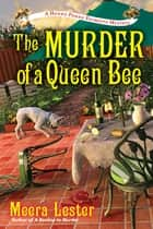 The Murder of a Queen Bee ebook by