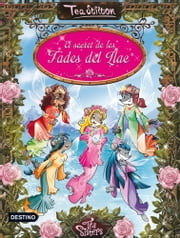 El secret de les fades del llac ebook by Tea Stilton, M. Dolors Ventós Navés