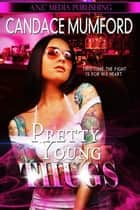 Pretty.Young.Thugs. - Pretty.Young.Thugs., #1 ebook by Candace Mumford