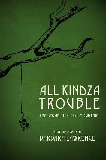 All Kindza Trouble Ebook By Barbara Lawrence 9781458121356