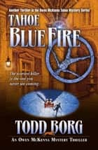 Tahoe Blue Fire ebook by Todd Borg