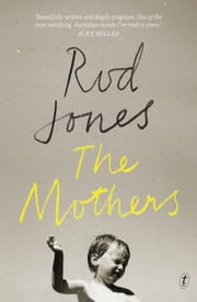 The Mothers ebook by Rod Jones