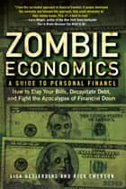 Zombie Economics - A Guide to Personal Finance ebook by Lisa Desjardins, Richard Emerson