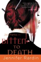 Bitten to Death ebook by Jennifer Rardin
