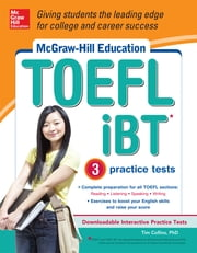 McGraw-Hill Education TOEFL iBT with 3 Practice Tests and DVD-ROM ebook by Tim Collins