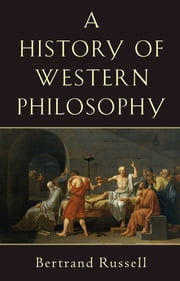 History of Western Philosophy ebook by Kobo.Web.Store.Products.Fields.ContributorFieldViewModel
