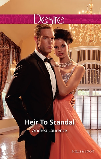 Heir To Scandal 電子書 by Andrea Laurence