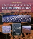 Introducing Geomorphology : A Guide to Landforms and Processes