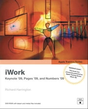Apple Training Series - iWork 09 ebook by Richard Harrington