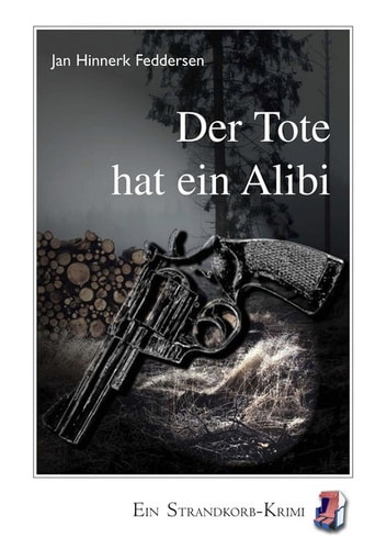 Der Tote hat ein Alibi eBook by Jan Hinnerk Feddersen