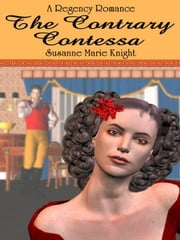 The Contrary Contessa ebook by Knight, Susanne Marie
