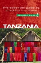 Tanzania - Culture Smart! ebook by Quintin Winks