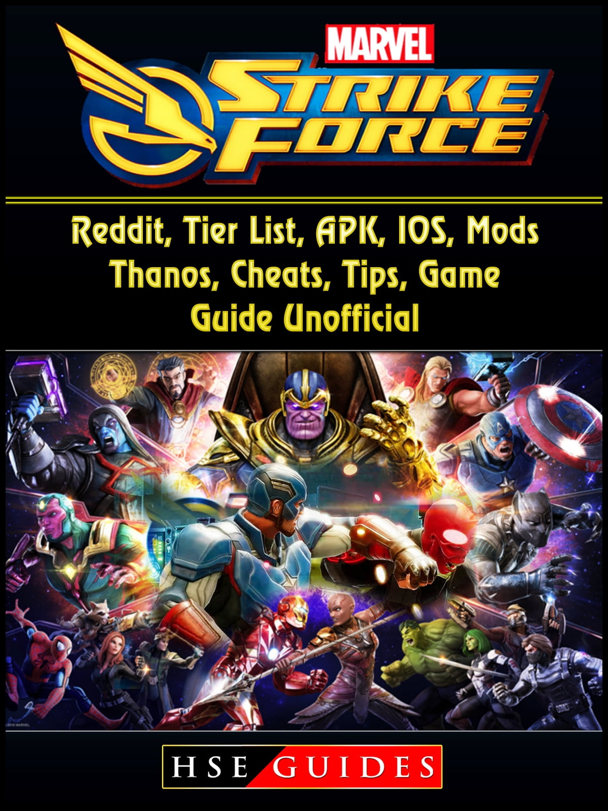 Marvel Strike Force Reddit Tier List Apk Ios Mods Thanos