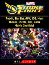 Marvel Strike Force, Reddit, Tier List, APK, IOS, Mods, Thanos, Cheats,  Tips, Game Guide Unofficial