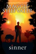 Sinner (Shiver) ebook by Maggie Stiefvater