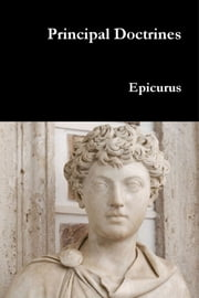 Principal Doctrines ebook by Epicurus