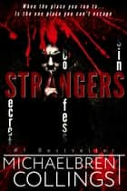 Strangers ebook by Michaelbrent Collings